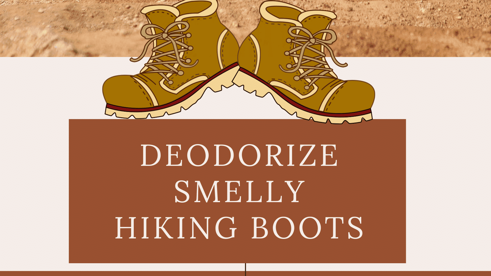 How to Deodorize Smelly Hiking Boots