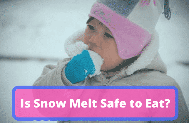 """Kid eating snow with caption """"Is Snow Melt Safe to Eat?"""""""